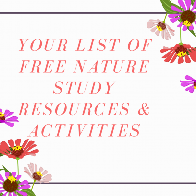 Free Nature Study Resources & Activities
